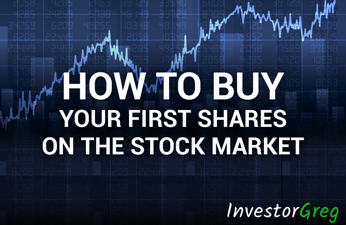 How to Buy Your First Shares On The Stock Market