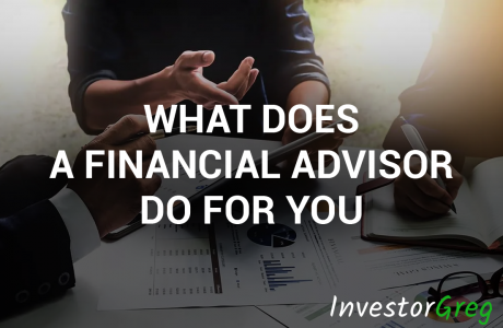 What Does a Financial Advisor Do For You?