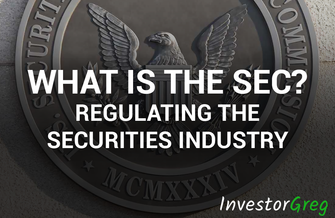 What is the SEC? Regulating the Securities Industry