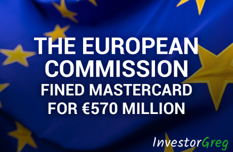 The European Commission Fined Mastercard for €570 Million