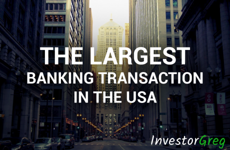 The Largest Banking Transaction for the Last 10 Years Is Being Prepared in the USA