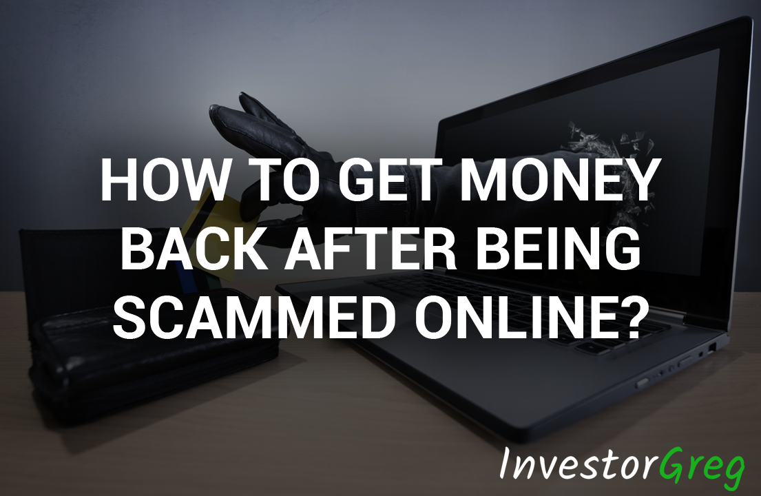 How to Get Money Back After Being Scammed Online?